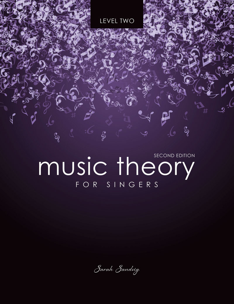 Music Theory for Singers Level Two