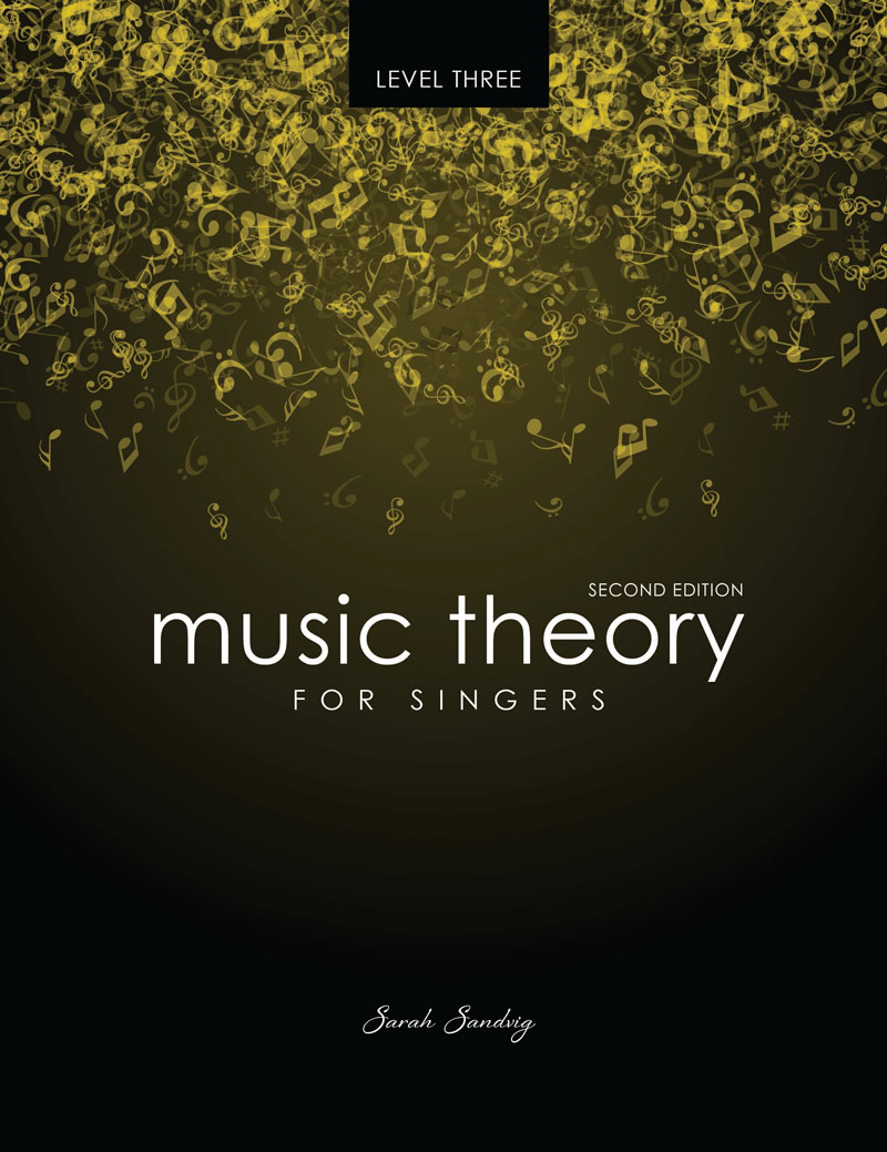 Music Theory for Singers Level Three