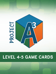 Project A3: Awesome Advanced Activities for Mentoring Mathematical Minds Level 4-5 Game Cards