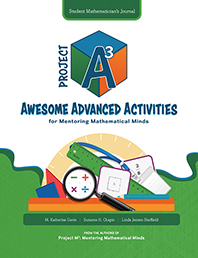 Project A3: Awesome Advanced Activities for Mentoring Mathematical Minds Level 4-5 Student Mathematician's Journal