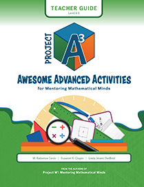 Project A3: Awesome Advanced Activities for Mentoring Mathematical Minds Level 4-5 Teacher Guide + 3 Year License