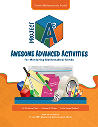 Project A3: Awesome Advanced Activities for Mentoring Mathematical Minds Level 5-6 Student Mathematician's Journal