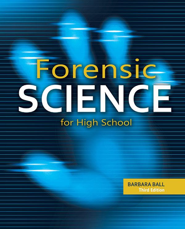 Forensic Science for High School Teacher Edition   Prek 12