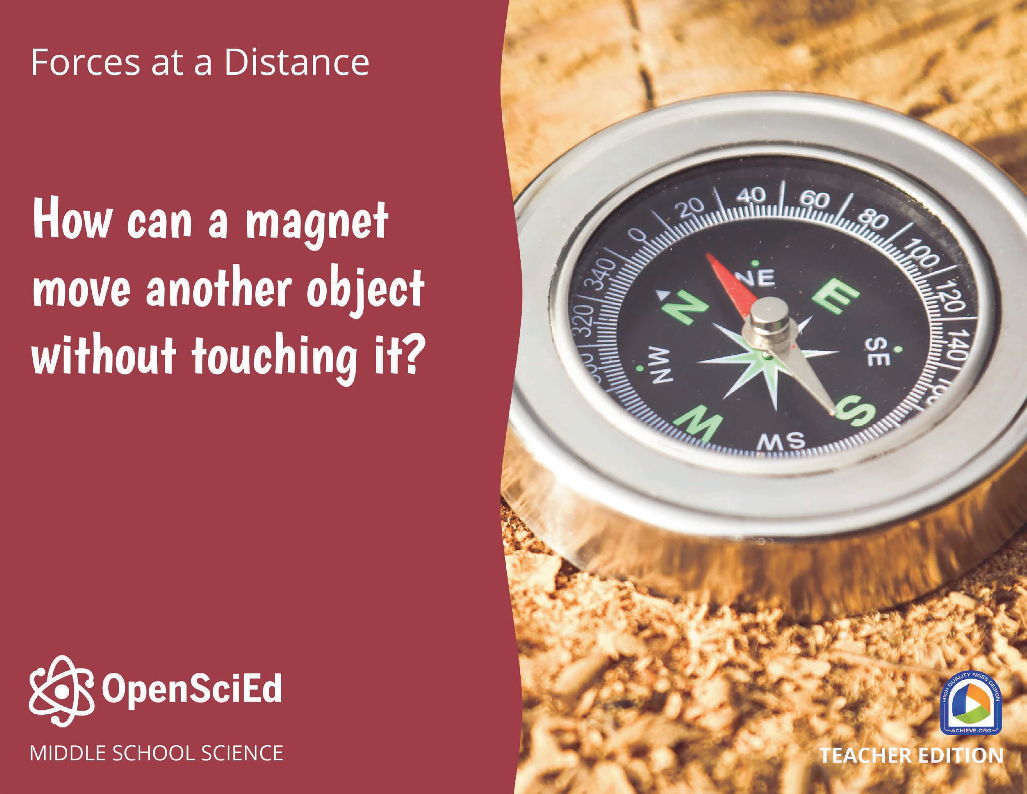 OpenSciEd Unit 8.3: Forces at a Distance Teacher Edition