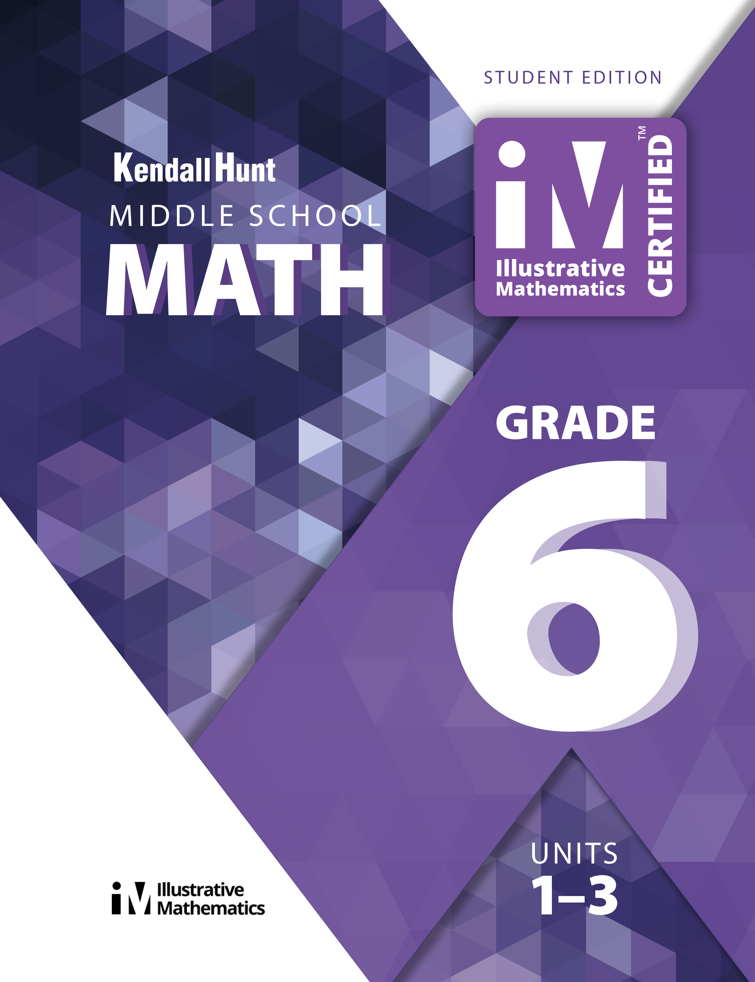 Illustrative Mathematics Grade 6 Middle School Math Teacher Guide