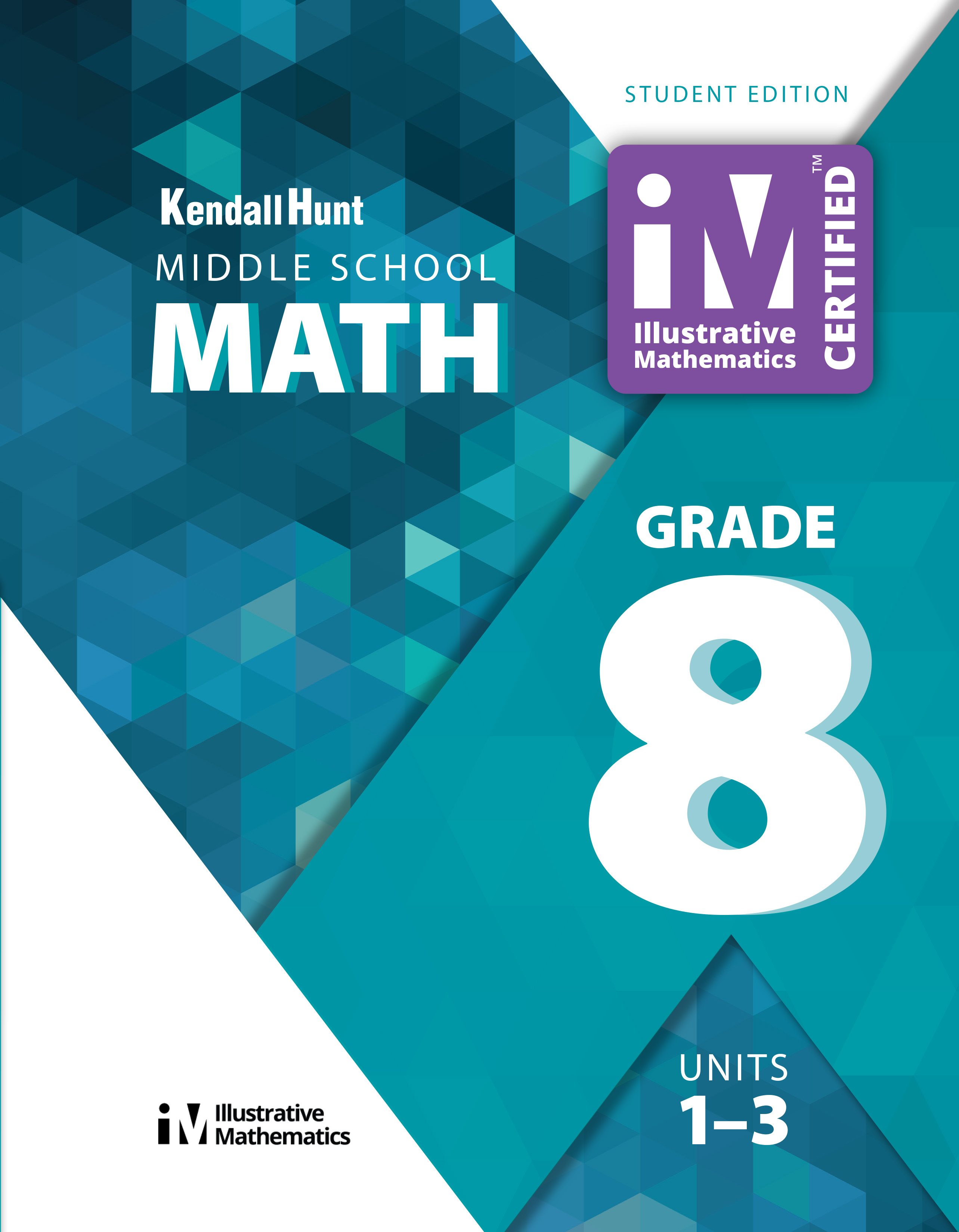 Illustrative Mathematics Grade 8 Middle School Math Teacher Guide