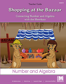 Project M2 Level 2 Unit 3: Shopping at the Bazaar: Connecting Number and Algebra with the Meerkats Teacher Resource Pack