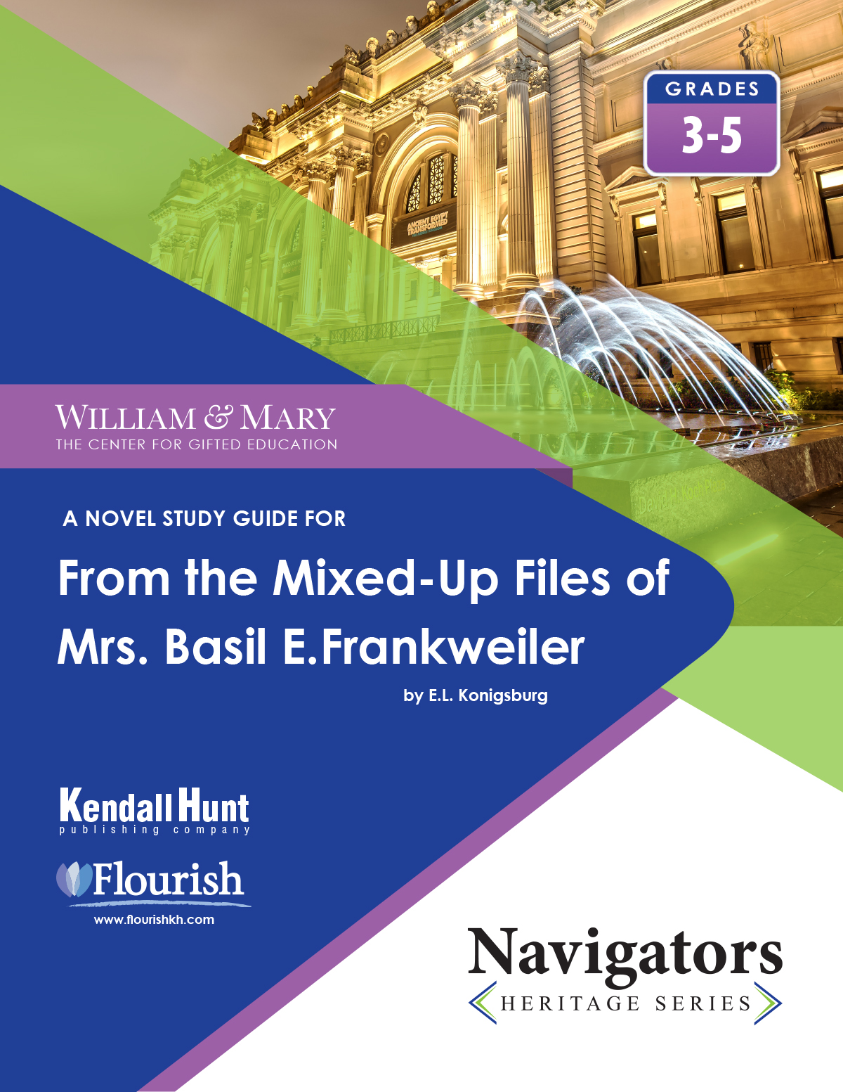 William & Mary Navigator From the Mixed-Up Files of Mrs. Basil E. Frankweiler