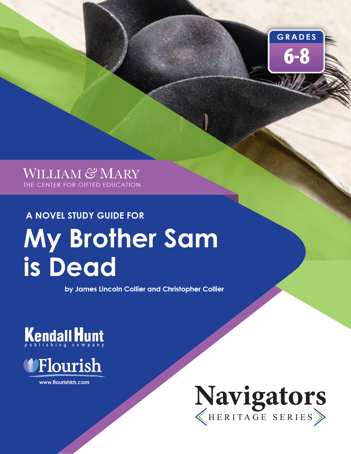 William & Mary Navigator My Brother Sam is Dead