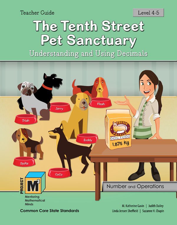 Project M3: Level 4-5: The Tenth Street Pet Sanctuary: Understanding and Using Decimals Teacher 3 Year Online License