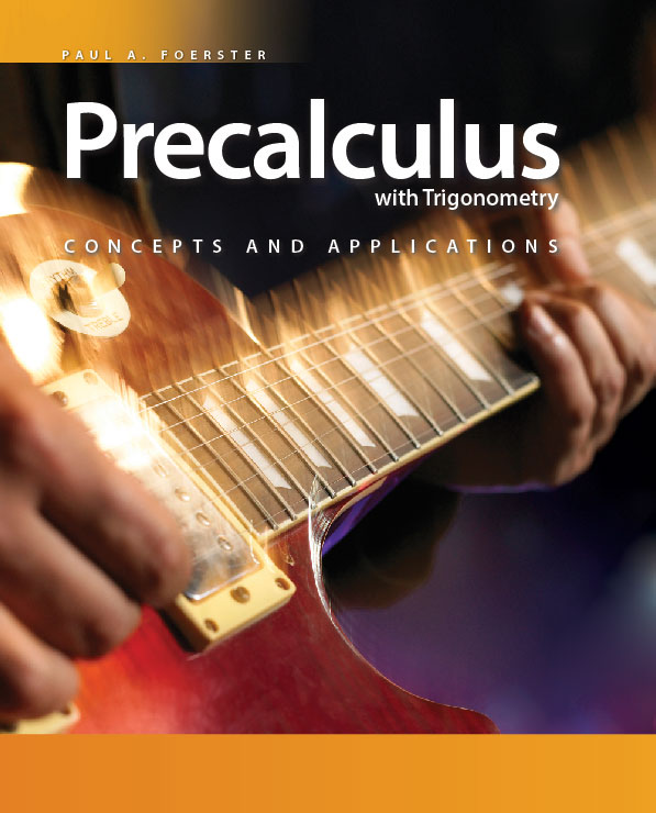 Precalculus with Trigonometry: Concepts and Applications Student Edition