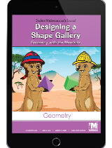 Project M2 Level 2 Unit 1: Designing a Shape Gallery: Geometry with the Meerkats Student Mathematician Journal 1 Year License