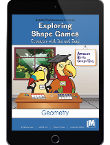 Project M2 Level 1 Unit 1: Exploring Shape Games: Geometry with Imi and Zani Student Mathematician Journal 1 Year License
