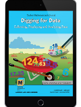 Project M3: Level 3-4: Digging for Data: Collecting, Displaying and Analyzing Data Student Mathematician's Journal 1 Year License