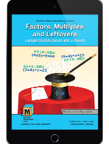 Project M3: Level 3-4: Factors, Multiples and Leftovers: Linking Multiplication and Division Student Mathematician's Journal 1 Year License