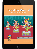 Project M3: Level 5-6: Fun at the Carnival: Using Proportional Reasoning Student Mathematicians Journal 1 Year License