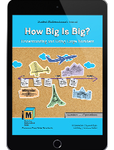 Project M3: Level 3-4: How Big Is Big? Understanding and Using Large Numbers Student Mathematician's Journal 1 Year License