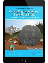 Project M3: Level 3-4: Unraveling The Mystery of The MoLi Stone: Exploring Place Value and Numeration Student Mathematician's Journal 1 Year License
