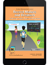 Project M3: Level 5-6: Record Makers and Breakers: Analyzing Graphs, Tables and Equations Student Mathematician's Journal 1 Year License