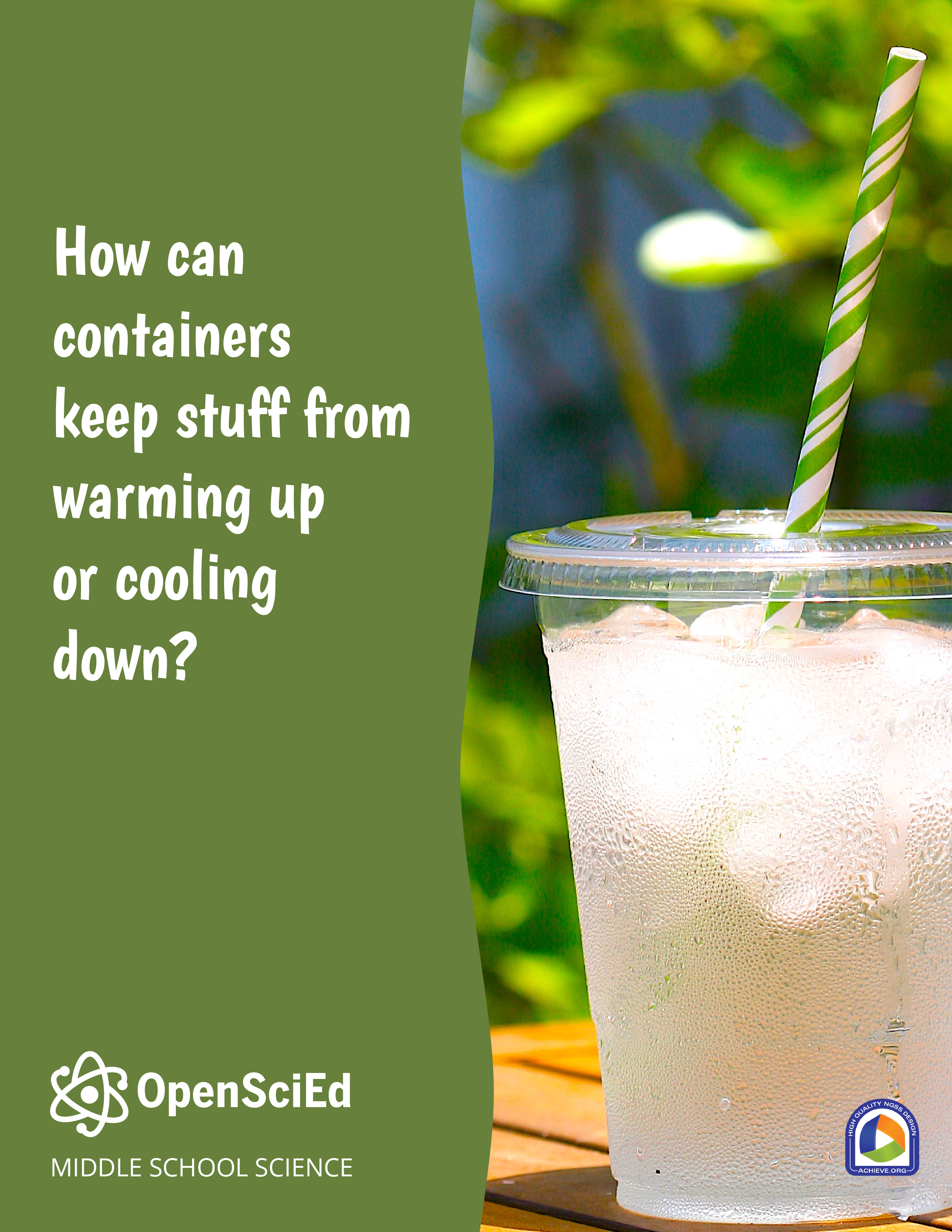 OpenSciEd Unit 6.2: How can containers keep stuff from warming up or cooling down? Student Edition