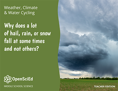 OpenSciEd Unit 6.3: Weather, Climate and Water Cycling Teacher Edition